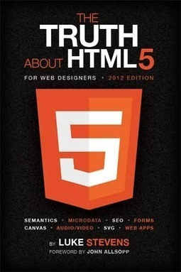 Review: The Truth About HTML5 For Web Designers | HTML5 News | Scoop.it