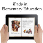 iPads in Elementary Education - Elementary Tech Teachers | Elementary Tech | Scoop.it
