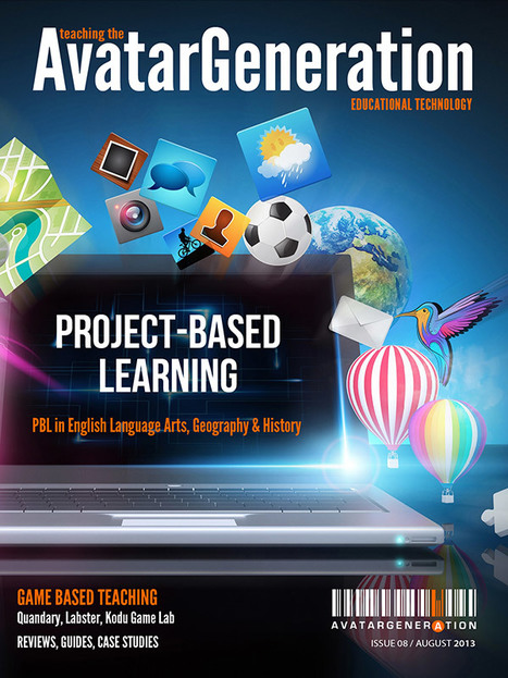 Project-Based Learning with Technology - Issue 8 of Teaching The AvatarGeneration | Personalized learning | Scoop.it