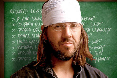 David Foster Wallace's Syllabus for His 2008 Creative Nonfiction Course | Creative Nonfiction: resources for teachers and students. | Scoop.it