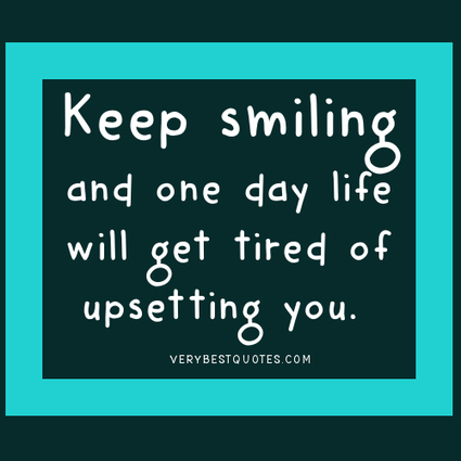 Words Of Encouragement Keep Smiling V