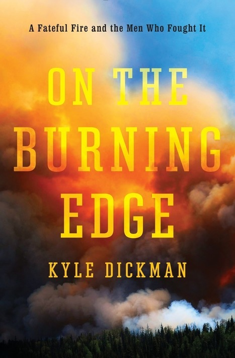 Book Excerpt: 'On the Burning Edge' | Sustain Our Earth | Scoop.it
