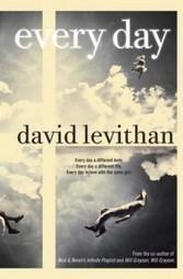I Love YA Fiction Bookclub: Book #2 Every Day by David Levithan | YAFic | Scoop.it