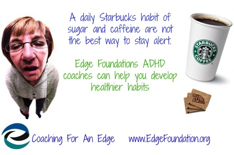 Develop healthier habits with Edge ADHD Coaching | ADHD Exercise and Nutrition | Scoop.it
