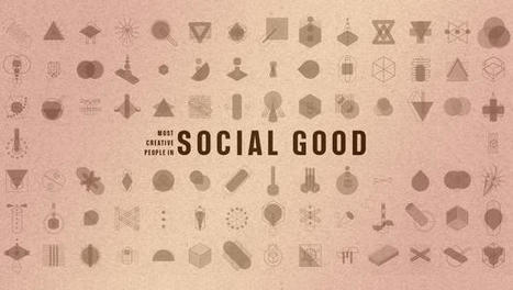 The Most Creative People In Social Good, 2014 | Technology & Digital Media for good | Scoop.it