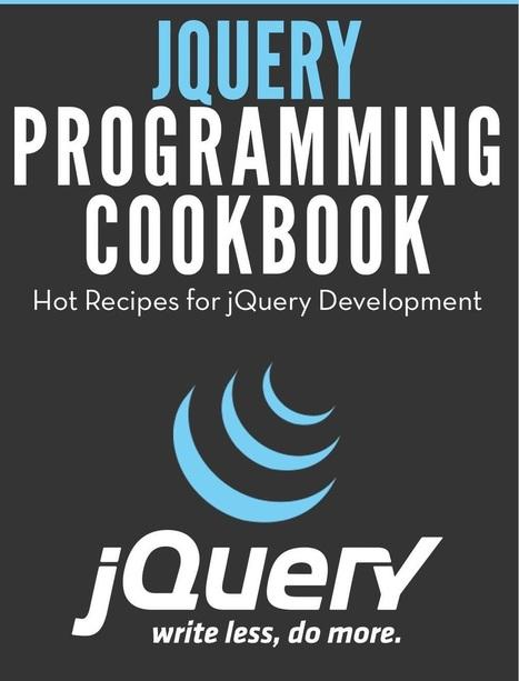 jQuery Programming Cookbook - Free Ebook | Bazaar | Scoop.it