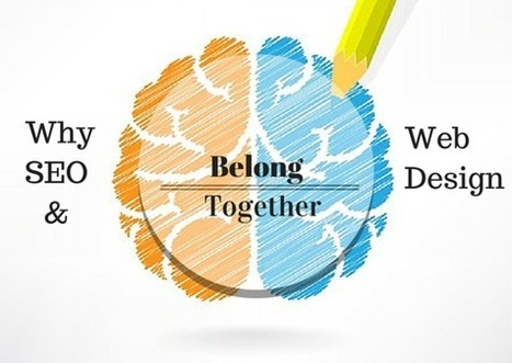 Why SEO & Web Design Should Be Done Together | Social Media, SEO and All Things Internet Marketing | Scoop.it