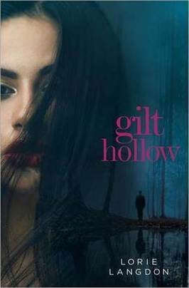 a review of Gilt Hollow | Young Adult Novels | Scoop.it
