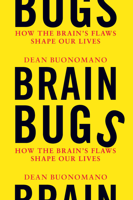 'Brain Bugs': Cognitive Flaws That 'Shape Our Lives' : NPR | Cognitive Fitness and Brain Health | Scoop.it