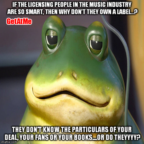 GetAtMe If licensing people are so smart then why don't they own a label? Or do they....?  #ItsAboutTheMusic | GetAtMe | Scoop.it