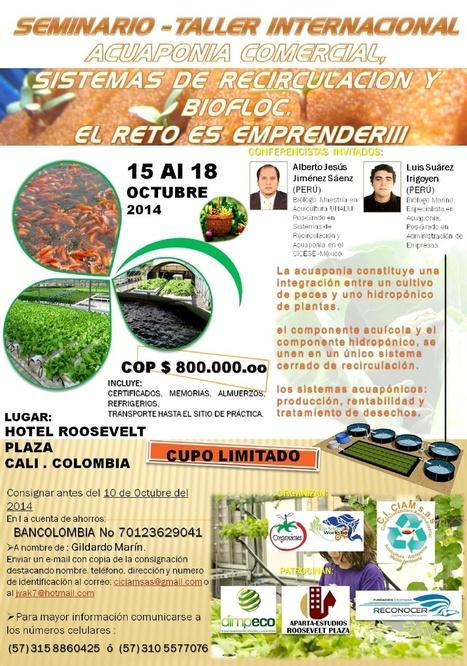 Commercial Aquaponics Seminar, Columbia, 15th-18th October 2014 | Aquaculture Recruitment | Scoop.it