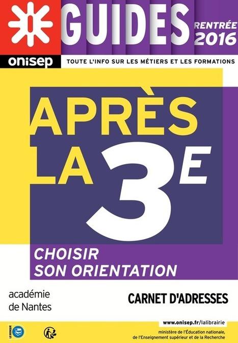 [Guide] Après la 3e dans l'académie de Nantes | La veille du CRIJ des Pays de la Loire | Scoop.it