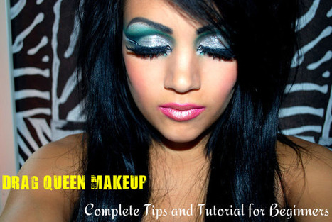 Drag Queen Makeup: Complete Tips and Tutorial for Beginners - Stylish Walks | Beauty Fashion and Makeup Tips or Ideas | Scoop.it