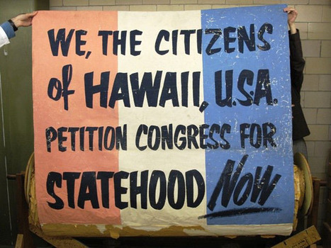 Hawaii: Creating the Aloha State | US History Scene | Wonderful World of History | Scoop.it