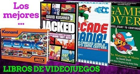 Los mejores libros sobre videojuegos (Parte I)   Formación y videojuegos   Scoop.it