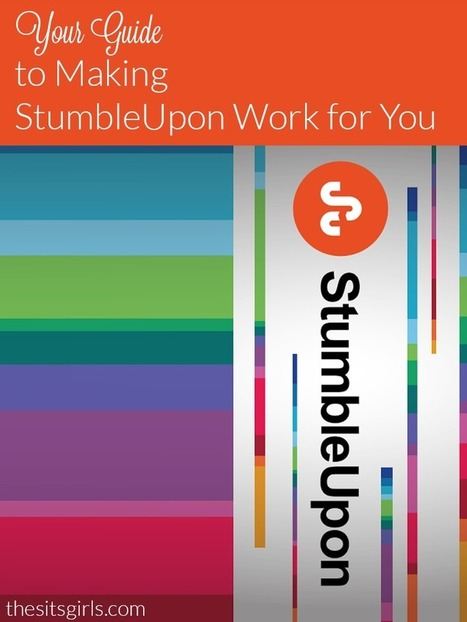 How To Use StumbleUpon - The SITS Girls | Social Media & Digital Marketing | Scoop.it