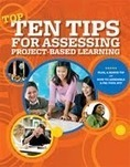 New Guide to Assessing Projects   Project Based Learning & Digital Literacy   Scoop.it