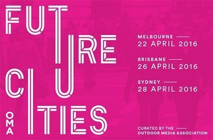 Outdoor Media Association Future Cities conferences - Committee for Sydney | Conferences on the Arts | Scoop.it