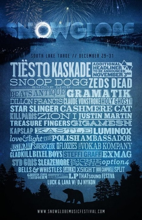 SnowGlobe announces 2013 lineup; Tiësto and Kaskade lead the charge | DJing | Scoop.it