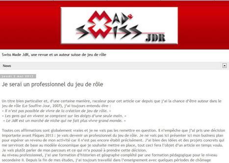 Swiss Made JdR, une revue et un auteur suisse de jeu de rôle: Je serai un professionnel du jeu de rôle   Jeux de Rôle   Scoop.it