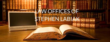Stephen Labiak | Law Offices of Stephen Labiak | Scoop.it