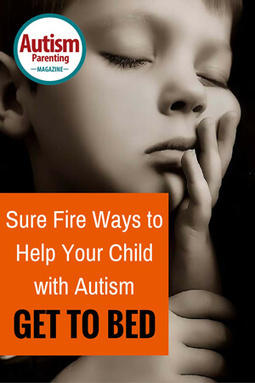 Sure Fire Ways to Help Your ASD Child Go To Bed - Autism Parenting Magazine | Autism Parenting | Scoop.it