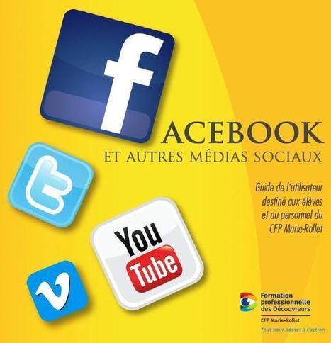 Facebook et autres médias sociaux : Guide de l'utilisateur responsable - NetPublic | TICE & FLE | Scoop.it
