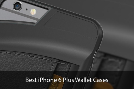 Best iPhone 6 Plus Wallet Cases: Get Rid of Your Fat Wallet | iPhone and iPad Accessories | Scoop.it