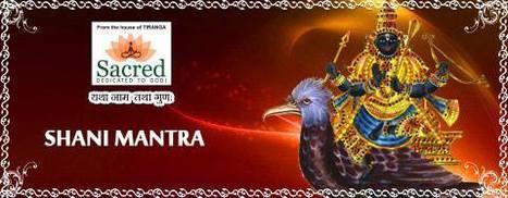 Shani Mantra | Sacred News | Scoop.it