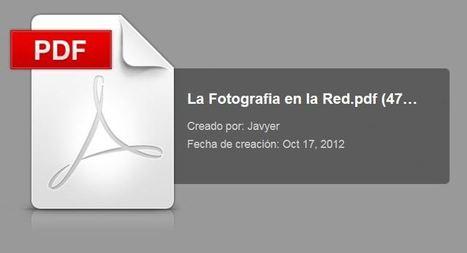 Guía introductoria 'La Fotografía en la Red' | Unpocodemucho.com | Fotografía, photography | Scoop.it