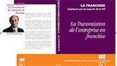 La transmission d'une franchise, vue par les experts de la FFF - Franchise Magazine | Entrepreneuriat | Scoop.it