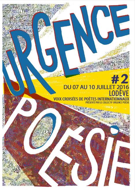 7-10 juillet 2016 :: Urgence Poésie #2 Lodève | TdF  |   Poésie contemporaine | Scoop.it