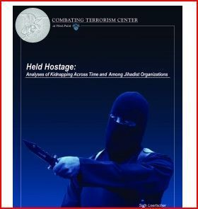 Held Hostage -- Combating Terrorism Center at West Point | National Security Issues | Scoop.it