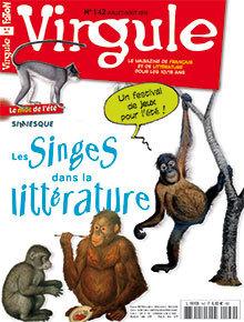 les singes dans la littérature | Virgule n° 142 | Revue de presse - Nouveautés à retrouver au CDI | Scoop.it
