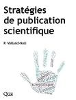 Stratégies de publication scientifique - Auteur Patricia Volland-Nail - Quae.com | Communication scientifique | Scoop.it