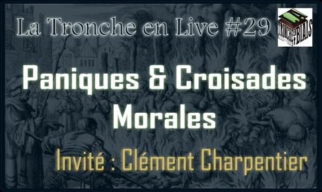 Paniques & Croisades Morales   C@fé des Sciences   Scoop.it