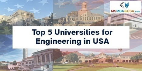 Top 5 Universities for Engineering in USA | Universities in USA | Profile Evaluation| University Search| Discussion Forum | Scoop.it