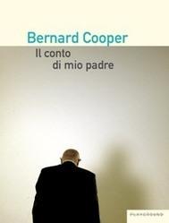 Bernard Cooper - Il conto di mio padre - Recensione Libri Gay   Libri Gay   Scoop.it