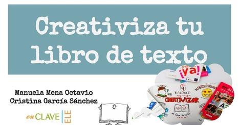Creativizar el libro de texto (2).pptx   ELE TIC Educaglobal   Scoop.it