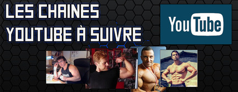 chaine youtube de musculation a suivre | musculation | Scoop.it