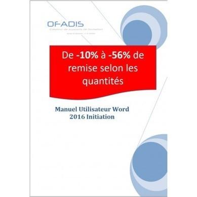 Manuel de formation Word Initiation 2016 | Nos ouvrages pédagogiques sur la bureautique | Scoop.it