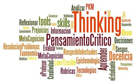 Introducción al Pensamiento Crítico, Docencia, y Aprendizaje | Pensamiento crítico y su integración en el Curriculum | Scoop.it