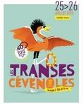 Les Transes Cévenoles   18ème édition – 25>26 juillet 2015   L'actualité des festivals en Languedoc-Roussillon : musique et littérature   Scoop.it