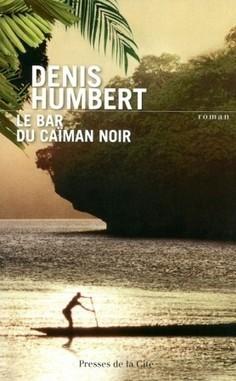 Le Bar du Caïman Noir 'Roman' Chroniques de Madoka | DENIS HUMBERT ECRIVAIN | Scoop.it