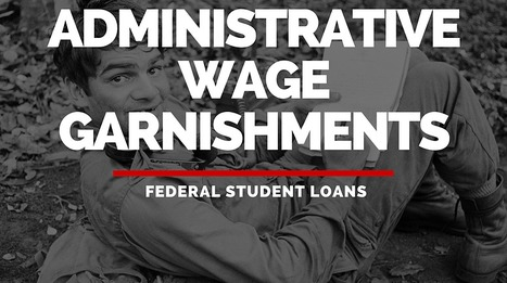 What is Student Loan Wage Garnishment? | Student Loan Repayment Assistance | Scoop.it