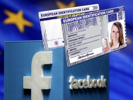The European Commission Wants You To Log Into Social Media Accounts With Govt-Issued ID Cards | Semantic Gnosis Web | Scoop.it
