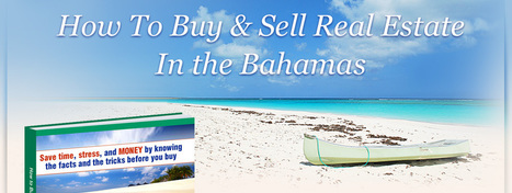 How To Buy & Sell Real Estate In the Bahamas | Travel, utazás, Vir sziget, realtors, property investment | Scoop.it