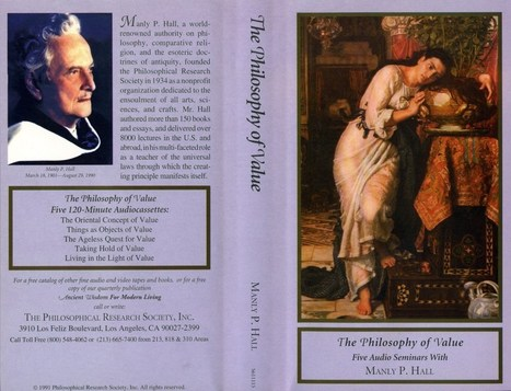 The Philosophy of Value - Manly P. Hall | tic's en filosofía | Scoop.it