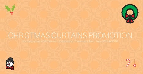 Christmas & New Year Curtains Promotion Singapore - Bellagio Curtains | Social Media Marketing | Scoop.it