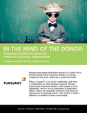 In the Mind of the Donor: Changing Retention Realities Through Strategic Stewardship | Pursuant | non-profit marketing | Scoop.it